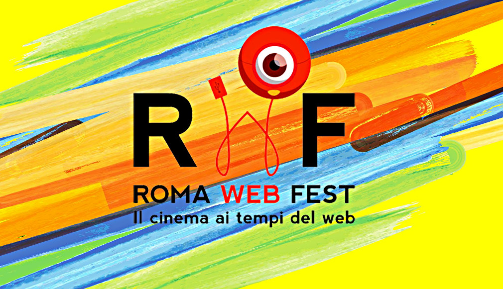 Festival InternazionaleWeb Serie Fashion Film Youtuber Roma Web Fest
